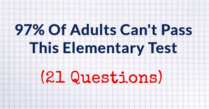 Most Adults Can't Pass This Elementary School Test.