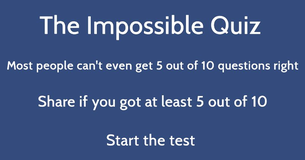 Can you score at least 5 out of 10 in this impossible mixed knowledge quiz?
