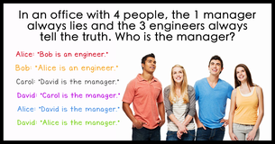 In An Office With 4 People, The 1 Manager Always Lies And The 3 Engineers Always Tell The Truth. Who Is The Manager?
