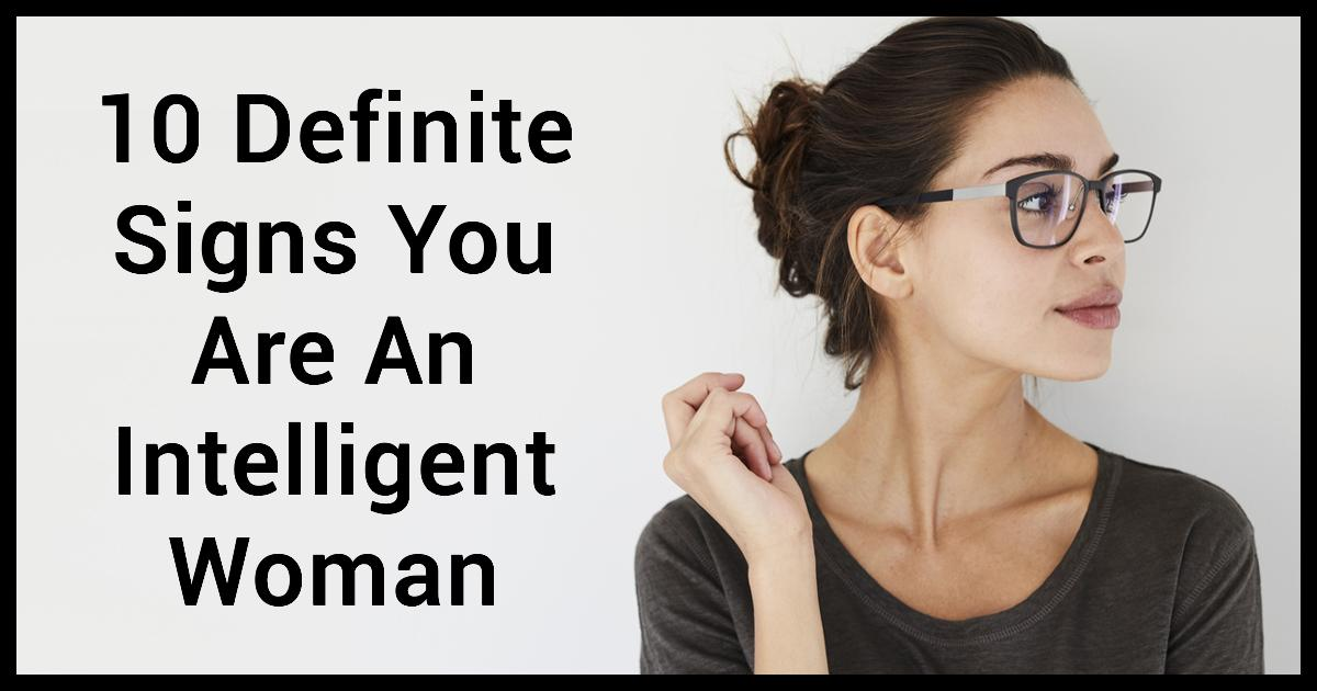 The Most Intelligent Women In The World Have These 10