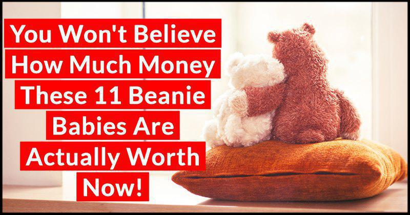 de8ccc84883 You Won t Believe How Much Money These 11 Beanie Babies Are Actually Worth  Now!