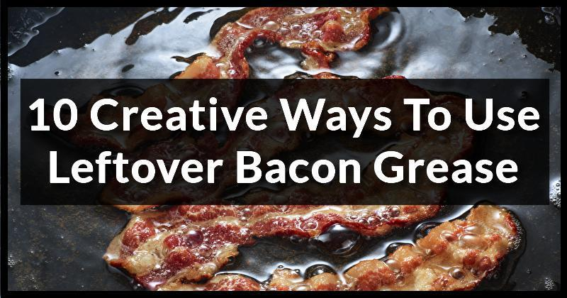 10 creative ways to use leftover bacon grease. Black Bedroom Furniture Sets. Home Design Ideas