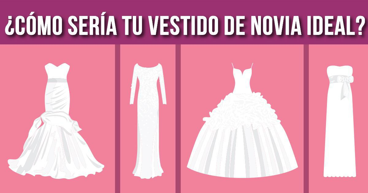 Cómo sería tu vestido de novia ideal?