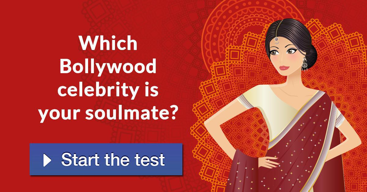 Which Bollywood Celebrity Is Your Soulmate